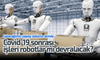 Covid-19 sonrası işleri robotlar mı devralacak?